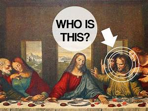 """Can You Name ALL Of Jesus' Disciples From """"The Last Supper ..."""
