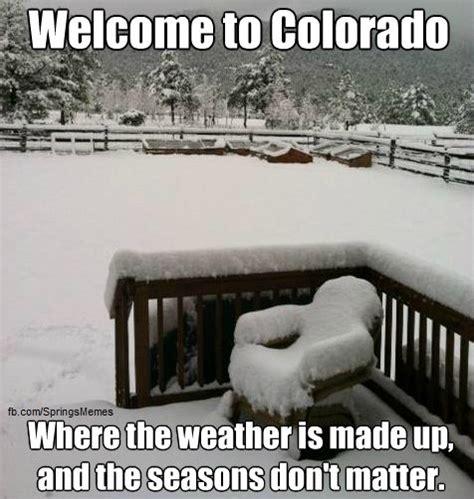 Colorado Weather Meme - colorado memes quotes pinterest