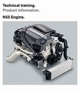 N55 Engine Full Technical Info And Service Information Manual