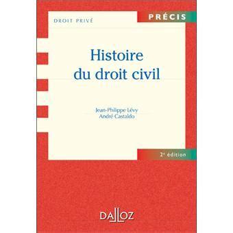 histoire du droit civil precis nde edition broche