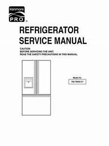 Kenmore Pro 79993 Refrigerator Original Service Manual And