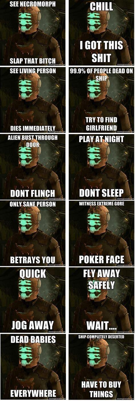 Dead Space Memes - funny dead space meme