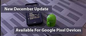 New December Update Available For Google Pixel Devices