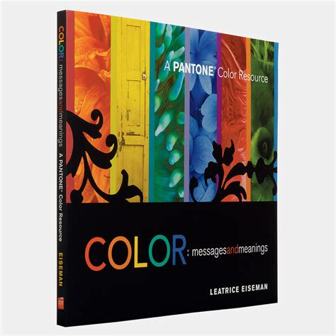 color messages color messages meanings a pantone color resource book