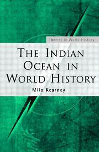 The Indian Ocean in World History (Paperback) - Routledge
