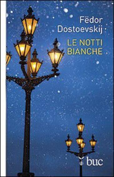 libreria mondadori torri bianche le notti bianche fedor michajlovic dostoevskij libro