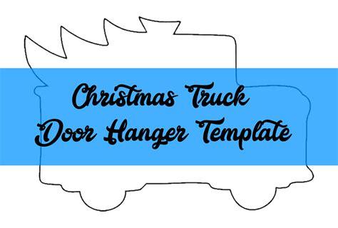 christmas truck door hanger template door hanger