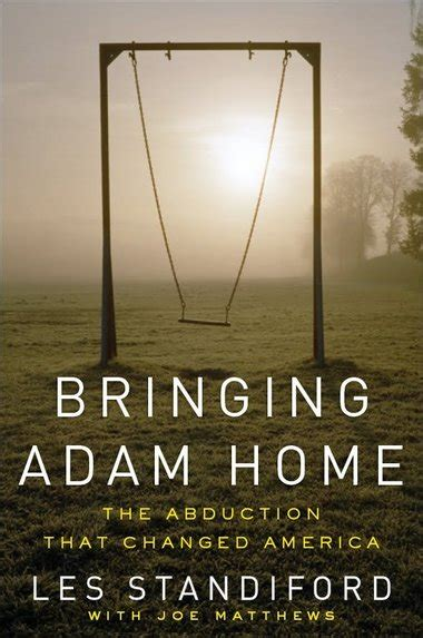 Bringing Adam Home Offers Strong Proof In The 1981