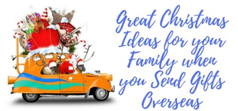 great christmas ideas for your family when you send gifts