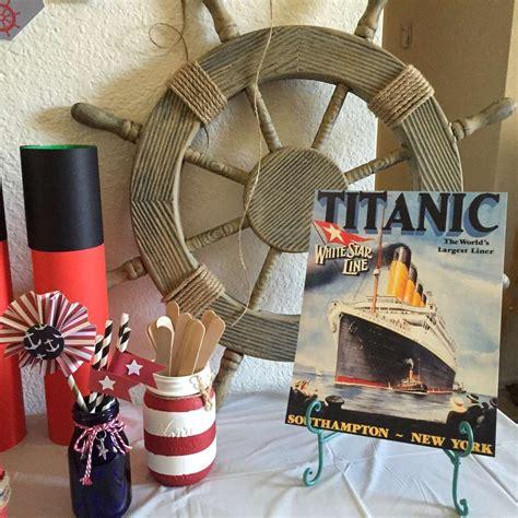 titanic birthday party ideas   christine boat