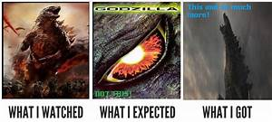 Godzilla What I Watched Meme By KaijuAlpha1point0 On