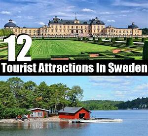 12 Best Tourist Attractions In Sweden DIY Home Things