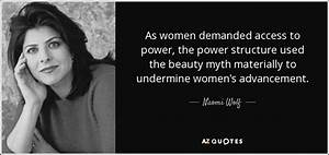 Naomi Wolf quot... Power And Beauty Quotes
