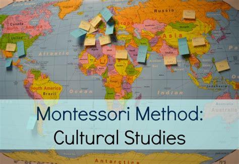 montessori method of teaching world cultures tips and 589 | 110714Montessori Method Cultural Studies