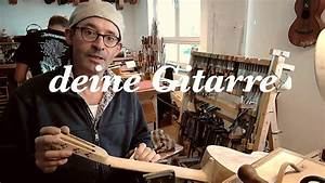 Gitarre Selber Bauen : gitarre selber bauen youtube ~ Watch28wear.com Haus und Dekorationen