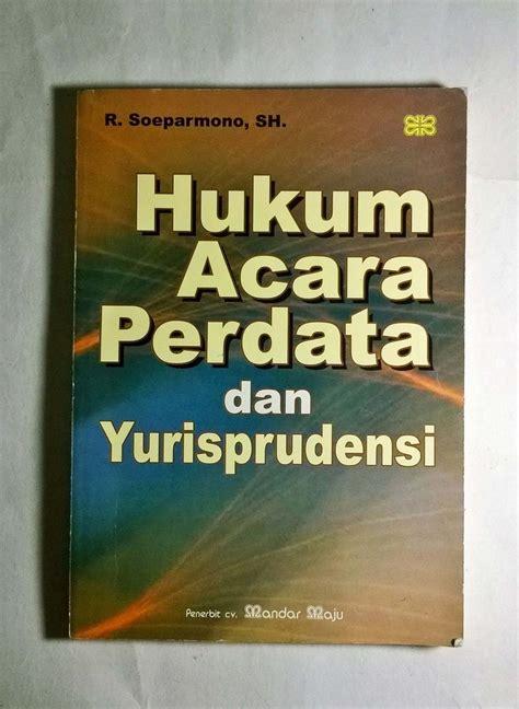 Buku Ajar Hukum Perdata jual beli hukum acara perdata dan yurisprudensi r