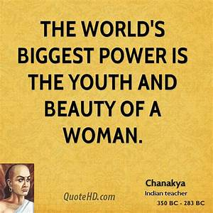 Chanakya Power ... Power And Beauty Quotes