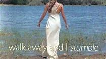 Walk Away and I Stumble (2005) starring Tamzin Outhwaite ...