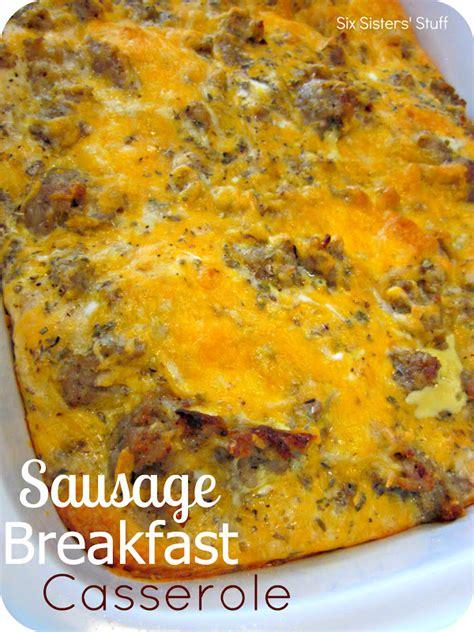 breakfast casserole dishes sausage breakfast casserole recipe sausage breakfast sausage and casserole