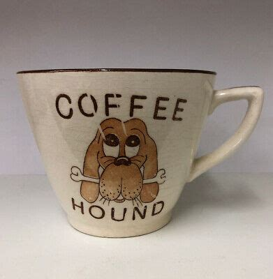 You drive to the nearest coffee shop and wait for them to open! VTG Coffee Hound Ceramic Dog Basset Inside Measurements Large Mug Cup 16oz. | eBay