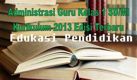 See more of buku administrasi guru kelas sd kurikulum 2013 on facebook. Administrasi Guru Kelas 1 dan 2 SD/MI Kurikulum 2013 Terbaru