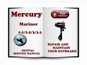 Mercury Mariner Outboard 2 2 2 5 3 3 3 Hp 2