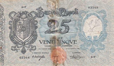 Numero Telefonico Banco Di Napoli Italia Banco Di Napoli 25 Lire 1918 Gigante Bn 2a