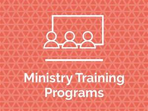 Ministry Training Programs