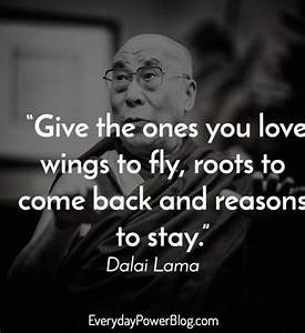 30 Dalai Lama Quotes About Life, love and Compassion To ...