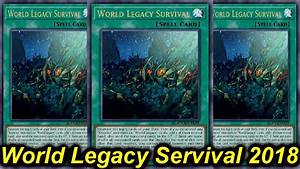 【YGOPRO】WORLD LEGACY SURVIVAL DECK 2018 - YouTube