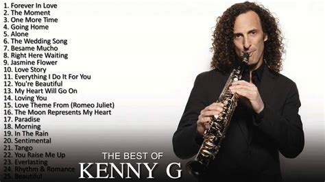The Best Of Kenny G  Kenny G Greatest Hitsmp4 Youtube
