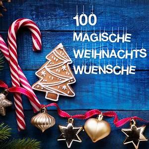 Weihnachtswünsche Ideen Lustig : gratis 100 magische weihnachtsgr e f r familie freunde co ~ Haus.voiturepedia.club Haus und Dekorationen