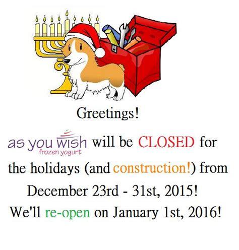 holiday  construction closure