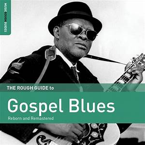 The Rough Guide Gospel Blues