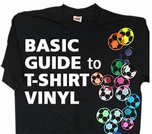 a basic guide to t shirt vinyl heat transfer film With how to do vinyl lettering on shirts