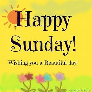 25+ Best Ideas about Happy Sunday on Pinterest | Sunday ...