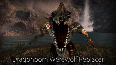 Dragonborn Werewolf Replacer Player Only