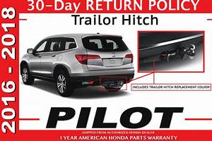 Genuine Oem Honda Pilot Trailer Hitch 2016