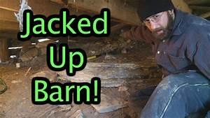 Jacked Up Barn