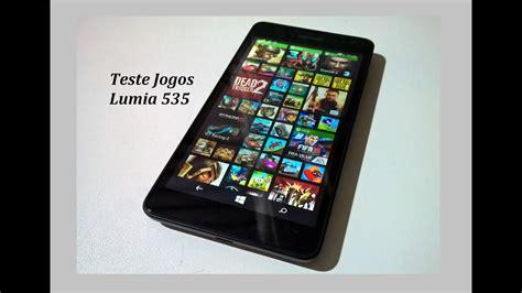 Lumia Best Teste 12 Jogos Pesados Microsoft Lumia 535 Top