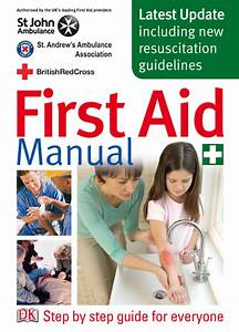 First Aid Manual  U2013 Step By Step Guide From Dorling Kindersley