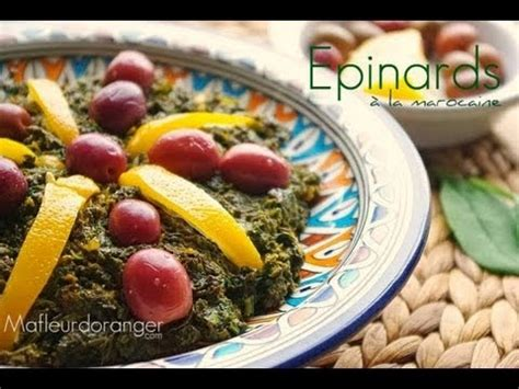 la cuisine marocain recette végétarienne epinards à la marocaine moroccan