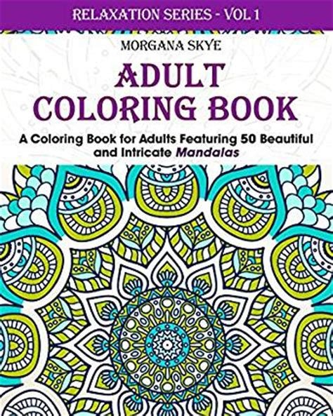 adult coloring book coloring book for adults featuring 50