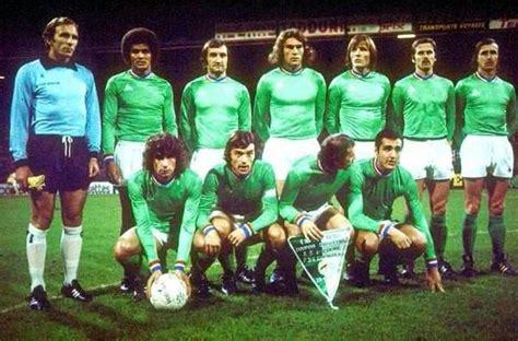 equipe de st etienne l equipe de st etienne 1976 qui ma fait r 233 v 233 club a 13 ans lestephanoisduvaudreuil skyrock
