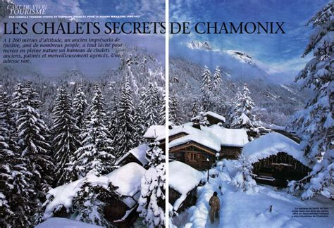 revue de presse les chalets secrets h 244 tel les chalets de philippe chamonix mont blanc