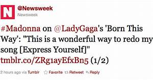 Madonna on Lady Gaga and Born This Way / Express Yourself ...