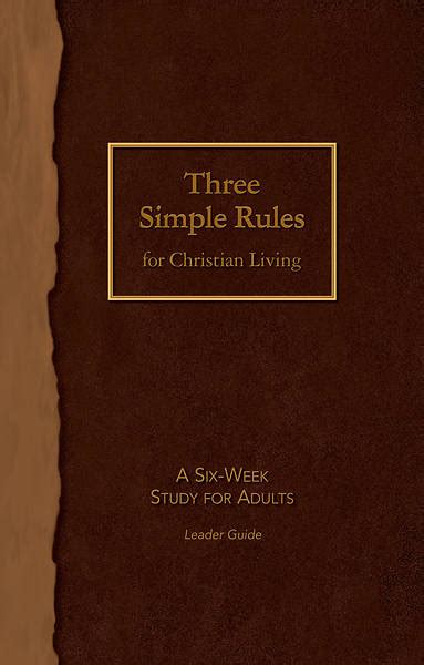 Three Simple Rules For Christian Living Leader Guide Cokesbury