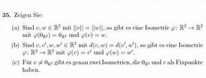 Fixpunkt Berechnen : fixpunkt isometrien zeigen kann mir jemand helfen mathelounge ~ Themetempest.com Abrechnung
