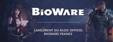 The New French Bioware Blog Is Live!
