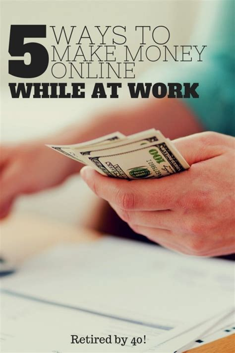 5 Ways to Make Money Online - While You're At Work ...